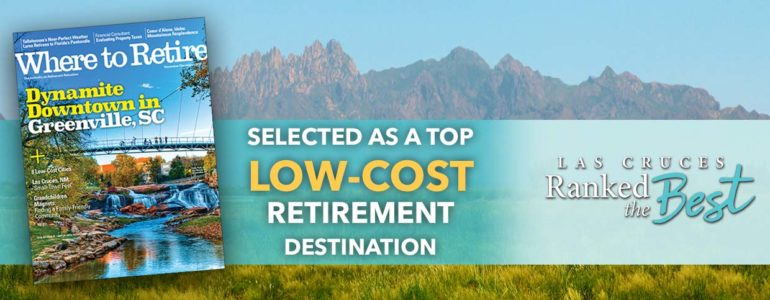 Las Cruces Featured in Where to Retire Magazine